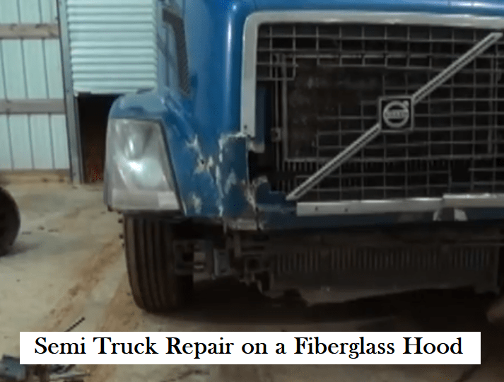 Semi Truck Repair on a Fiberglass Hood