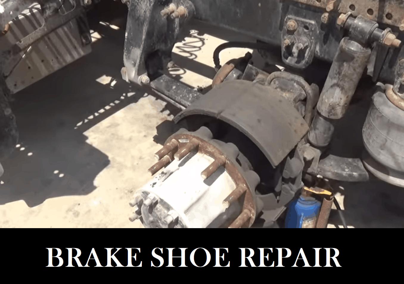 Big Truck Repair - Shoes Replacement